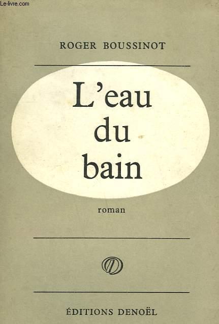 L'EAU DU BAIN.