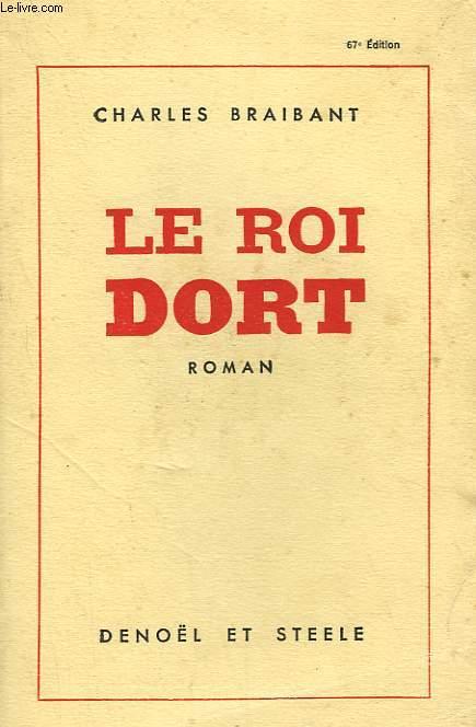 LE ROI DORT.