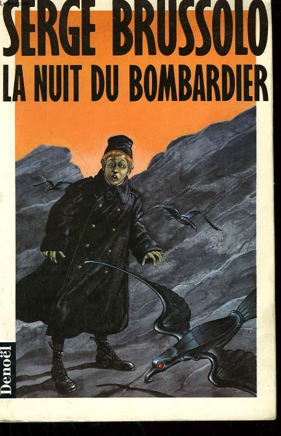 LA NUIT DU BOMBARDIER.