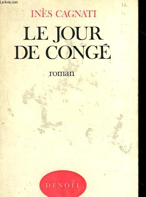 LE JOUR DE CONGE.