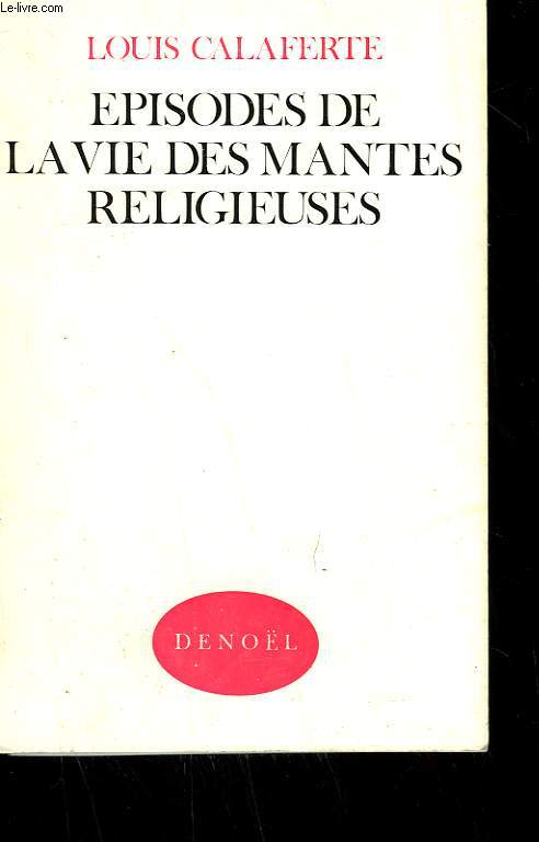 EPISODES DE LA VIE DES MANTES RELIGIEUSES.