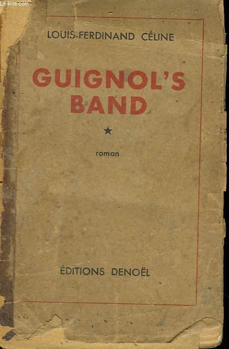 GUIGNOL'S BAND. TOME 1.