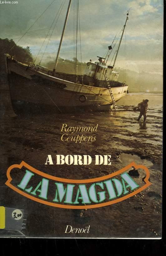 A BORD DE LA MAGDA.