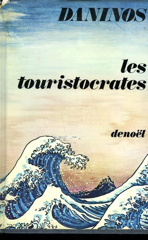 LES TOURISTOCRATES.