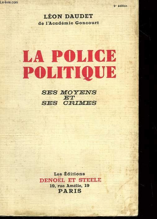 LA POLICE POLITIQUE.
