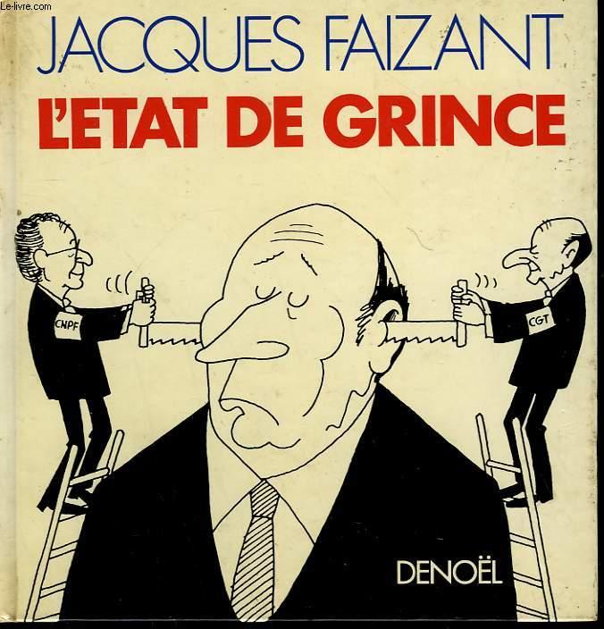 L'ETAT DE GRINCE.