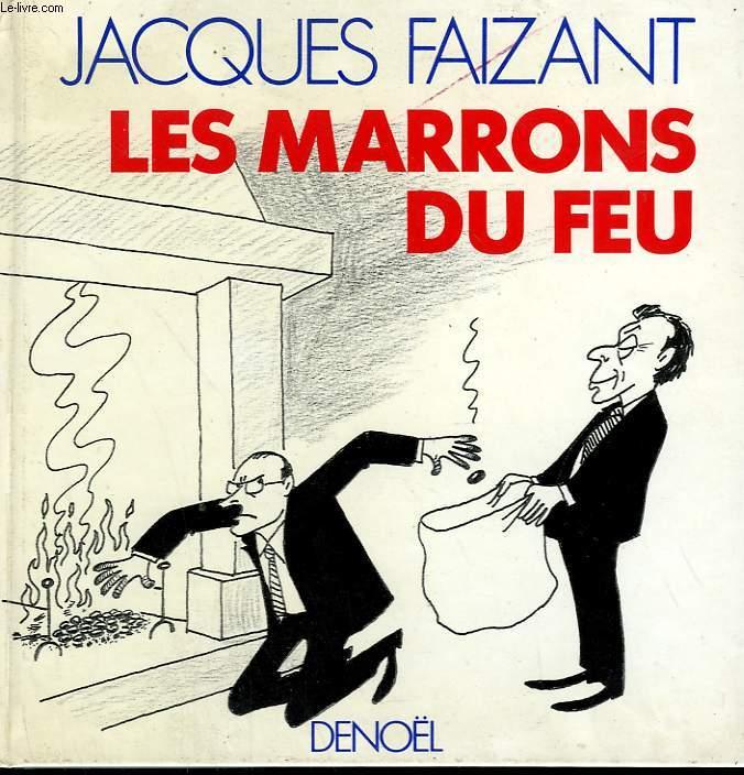 LES MARRONS DU FEU.