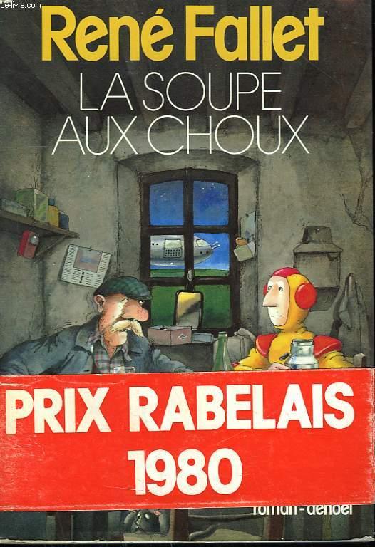 La Soupe Aux Choux De Fallet Rene Achat Livres Ref R150026461