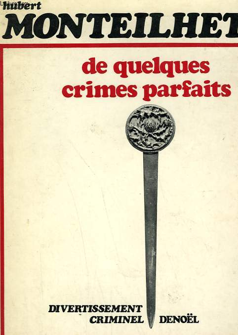 DE QUELQUES CRIMES PARFAITS.