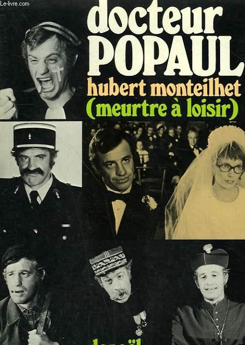 DOCTEUR POPAUL. MEURTRE A LOISIR.