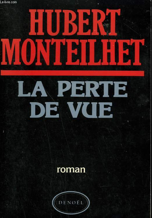 LA PERTE DE VUE.