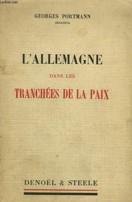 L'ALLEMAGNE DANS LES TRANCHEES DE LA PAIX.