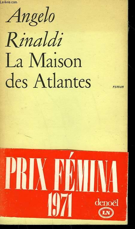 LA MAISON DES ATLANTES.