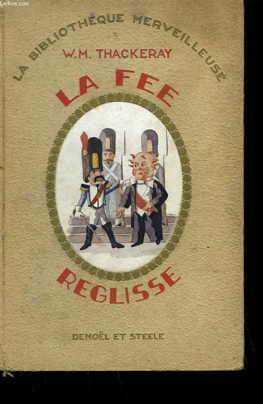 LA FEE REGLISSE.