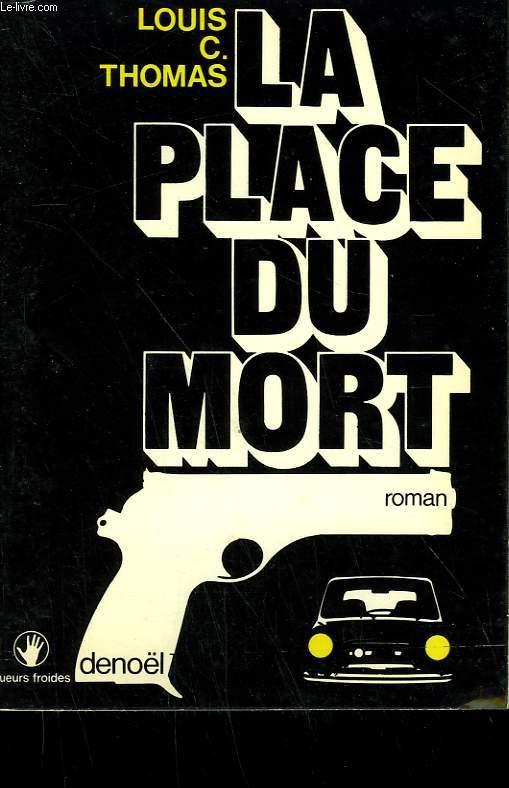 LA PLACE DU MORT.