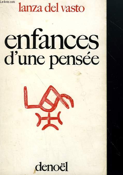 ENFANCES D'UNE PENSEE.