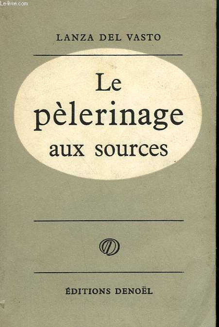 LE PELERINAGE AUX SOURCES.