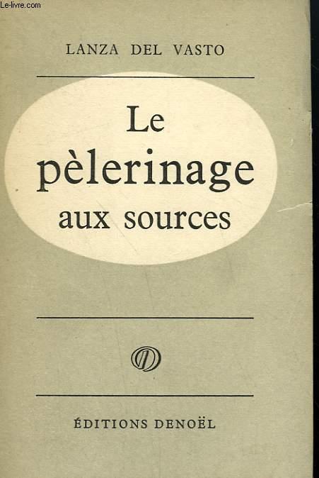 LE PELERINAGE AUX SOURCES.