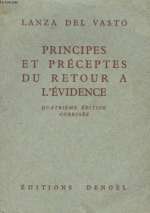 PRINCIPES ET PRECEPTES DU RETOUR A L'EVIDENCE.