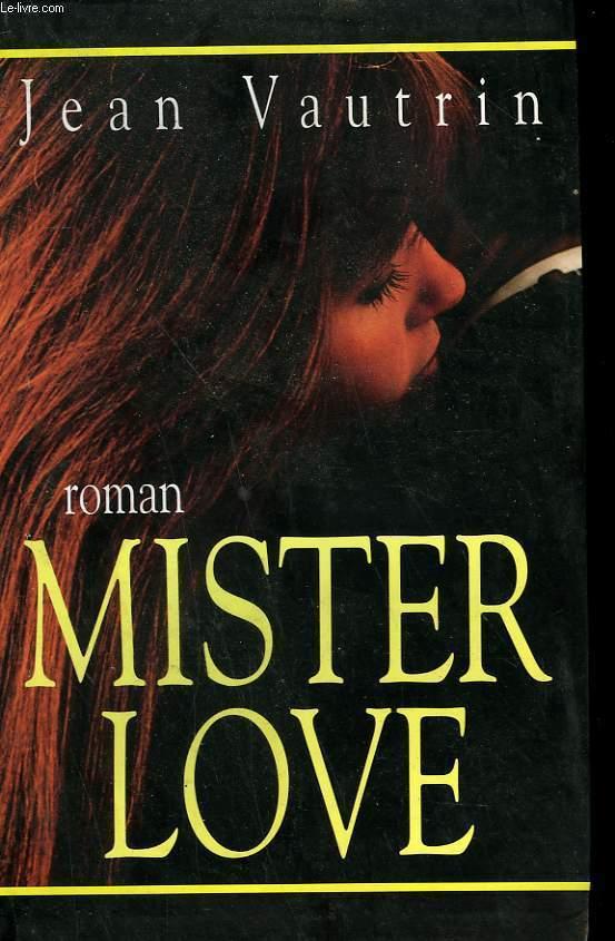 MISTER LOVE.