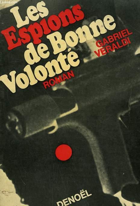 LES ESPIONS DE BONNE VOLONTE.