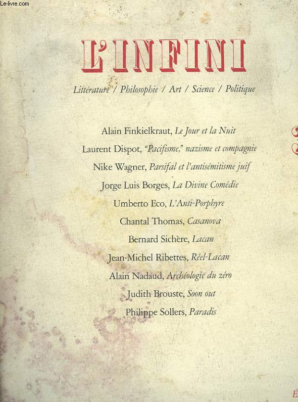 L'INFINI. LITTERATURE, PHILOSOPHIE, ART, SCIENCE, POLITIQUE.