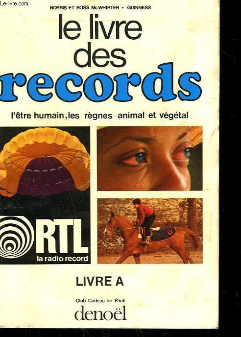 LE LIVRE DES RECORDS. LIVRE A.