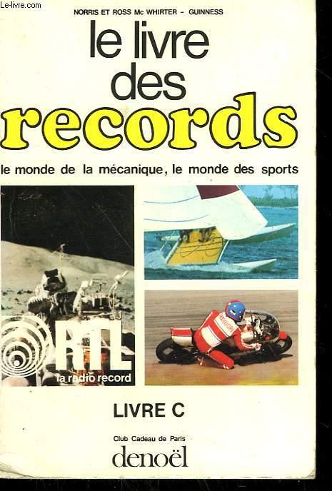 LE LIVRE DES RECORDS. LIVRE C.