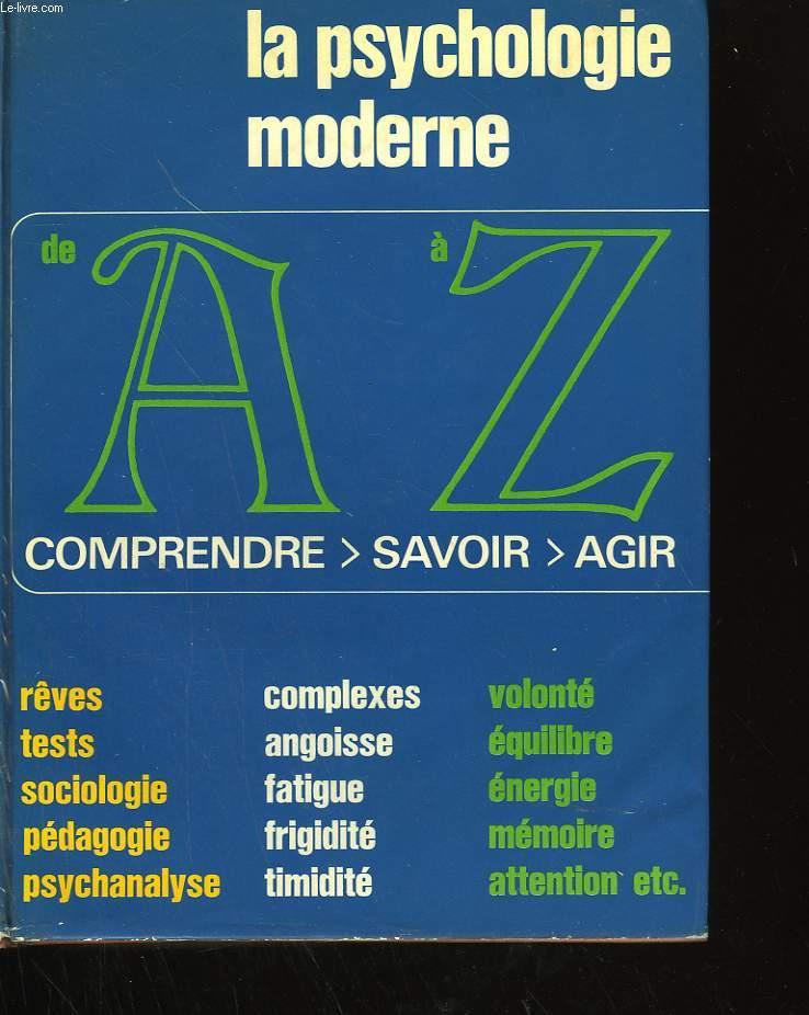 LA PSYCHOLOGIE MODERNE DE A à Z.