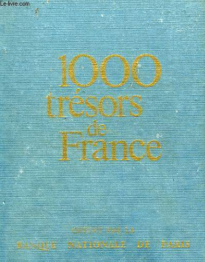 1000 TRESORS DE FRANCE.