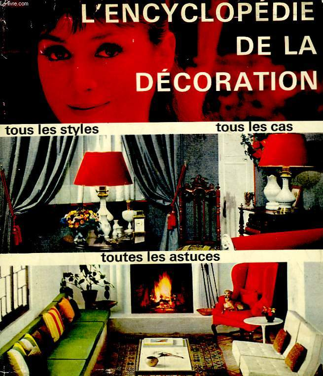 L'ENCYCLOPEDIE DE LA DECORATION.