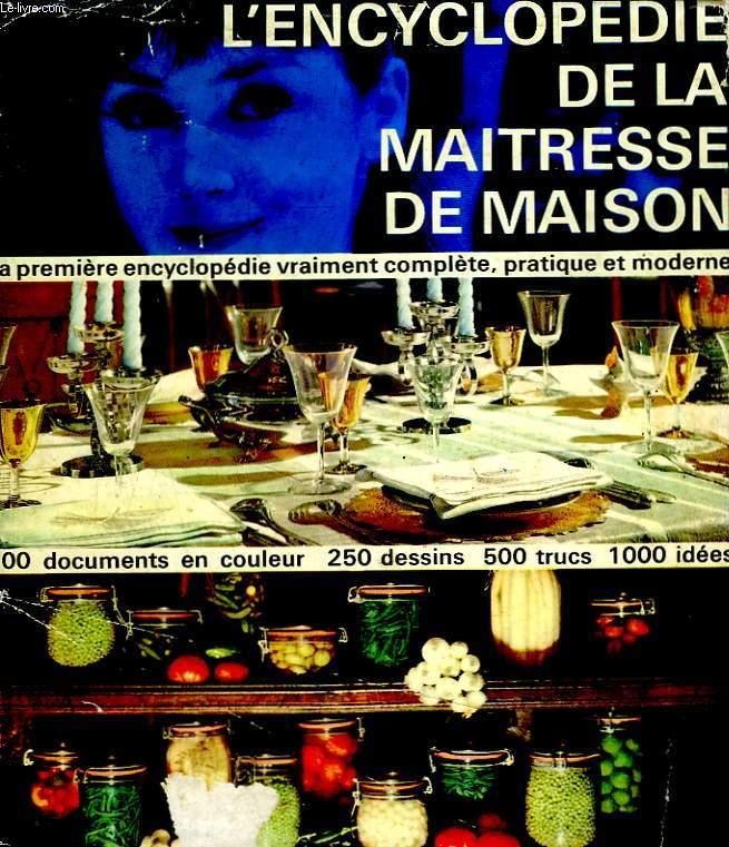 L'ENCYCLOPEDIE DE LA MAITRESSE DE MAISON.