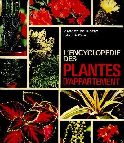L'ENCYCLOPEDIE DES PLANTES D'APPARTEMENT.