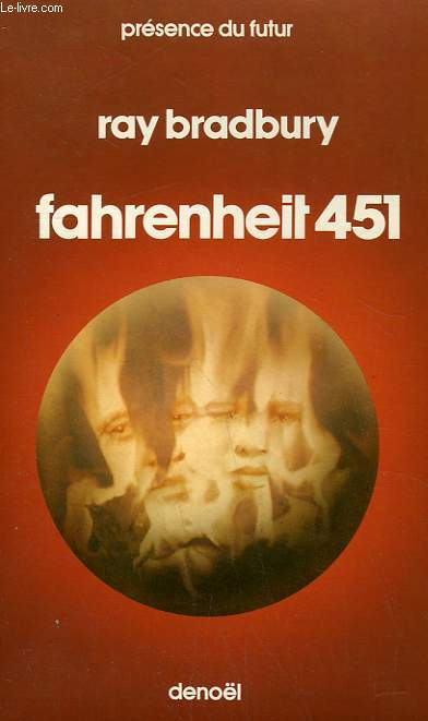FAHRENHEIT 451. COLLECTION PRESENCE DU FUTUR N° 8.