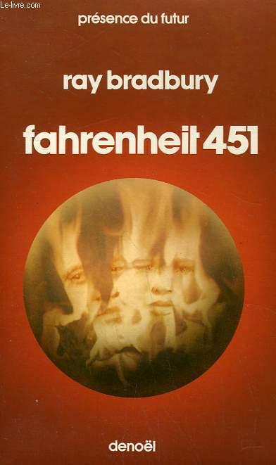 FAHRENHEIT 451. COLLECTION PRESENCE DU FUTUR N° 8.