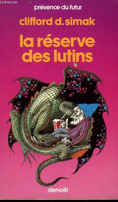 LA RESERVE DES LUTINS. COLLECTION PRESENCE DU FUTUR N° 119.