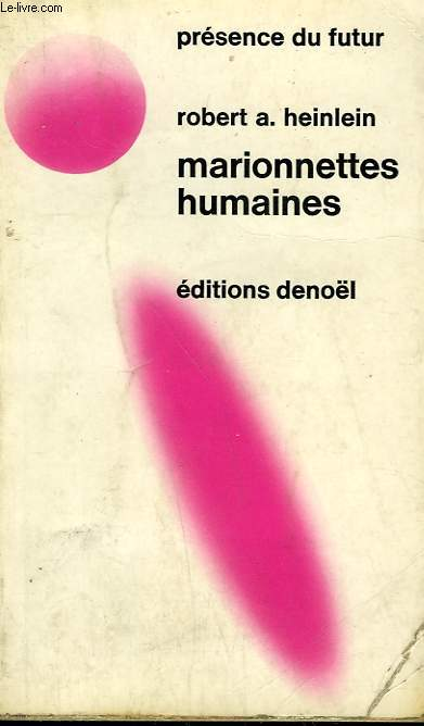MARIONNETTES HUMAINES. COLLECTION PRESENCE DU FUTUR N° 158/159.