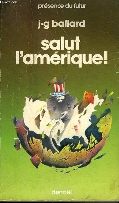 SALUT L'AMERIQUE! COLLECTION PRESENCE DU FUTUR N° 326.