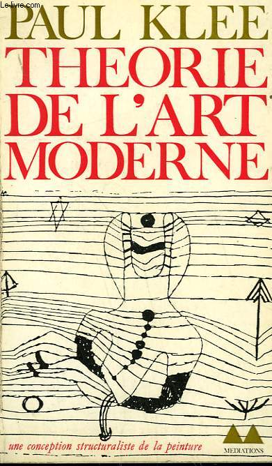 THEORIE DE L'ART MODERNE. COLLECTION MEDIATIONS N°  19