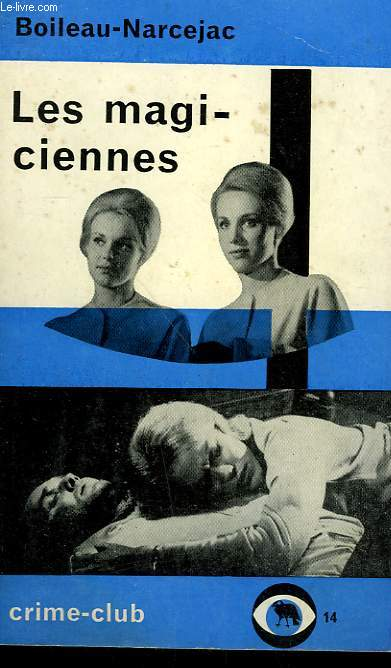 LES MAGICIENNES. COLLECTION CRIME CLUB N°  14