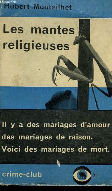 LES MANTES RELIGIEUSES. COLLECTION CRIME CLUB N°  21