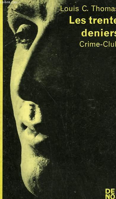 LES TRENTES DENIERS. COLLECTION CRIME CLUB N°  264