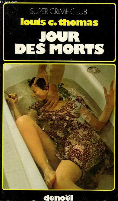JOUR DES MORTS. COLLECTION SUPER CRIME CLUB N°   288