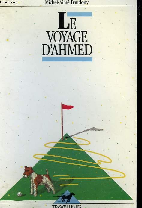 LE VOYAGE D'AHMED. TRAVELLING N°  78