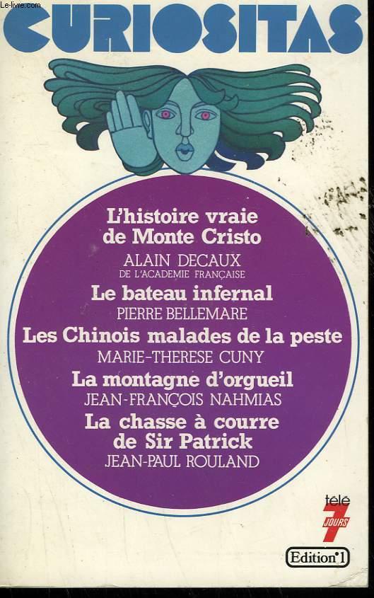 CURIOSITAS N° 2. LES HISTOIRES EXTRAORDINAIRES DE LA VIE DES HOMMES. 12 RECITS INEDITS.
