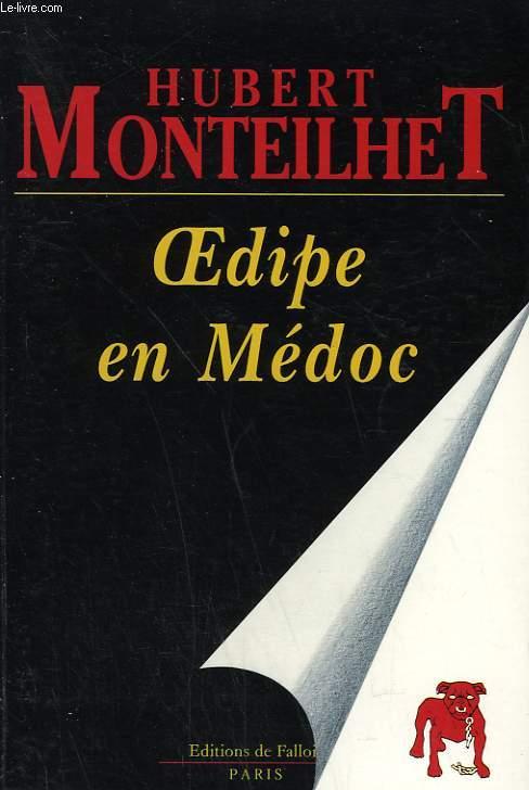 OEDIPE EN MEDOC.