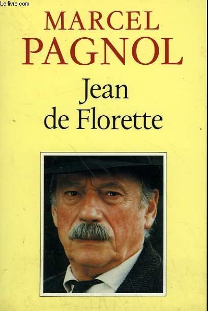 L'EAU DES COLLINES. TOME 1 : JEAN DE FLORETTE.