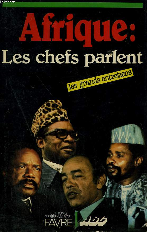 AFRIQUE. LES CHEFS PARLENT.
