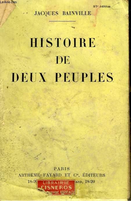 HISTOIRE DE DEUX PEUPLES CONTINUEE JUSQU'A HITLER.