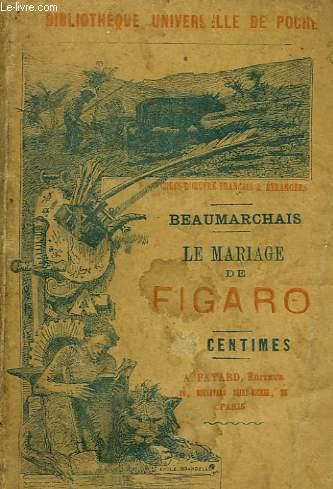 LE MARIAGE DE FIGARO.